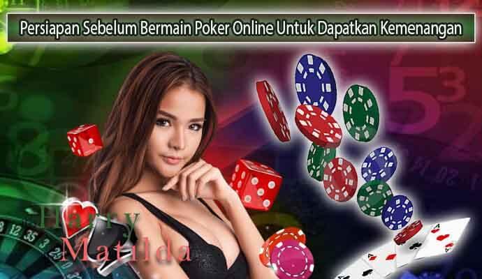 Persiapan-Sebelum-Bermain-Poker-Online-Untuk-Dapatkan-Kemenangan